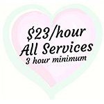 $23/hr with 3-hour minimum service